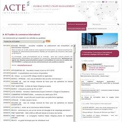 ACTualités du commerce international > ACTE International