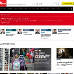 LaPresse.ca | Actualités, Arts, International, Opinions, Sports, Vivre, Voyage