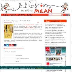 Le blog des éditions Milan – Actualités, agendas, interviews, vidéos, nouveautés