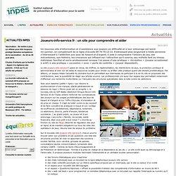 Actualités 2013 - Joueurs-info-service.fr : un site pour comprendre et aider