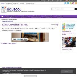 Actualités - Kadékol, la Webradio de l'IFÉ