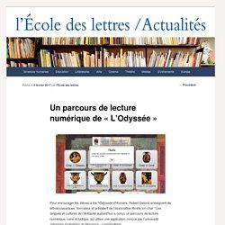 """Un parcours de lecture numérique de """"L'Odyssée"""" - Les actualités de l'École des lettresLes actualités de l'École des lettres"""