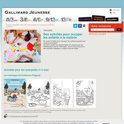 Gallimard Jeunesse - Des activités pour occuper les enfants à la maison