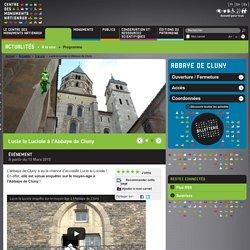 Lucie la Luciole à l'Abbaye de Cluny
