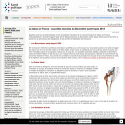 Inpes - Actualités 2015 - Le tabac en France : nouvelles données du Baromètre santé Inpes 2014