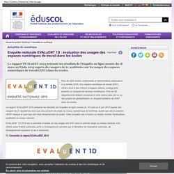 Actualités du numérique - Enquête nationale EVALuENT 1D 2015