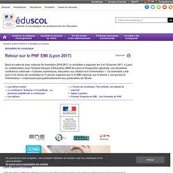 Actualités du numérique - Retour sur le PNF EMI (Lyon 2017)