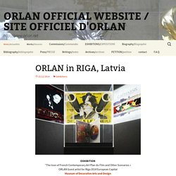 ORLAN OFFICIAL WEBSITE / SITE OFFICIEL D'ORLAN