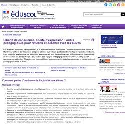 Actualités - Liberté de conscience, liberté d'expression : outils pédagogiques pour réfléchir et débattre avec les élèves