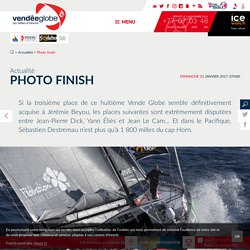 Actualités - Photo finish - Vendée Globe 2016-2017