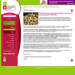 UMAP - Actualités > Commerce > E-Coli et graines de fenugrec germées : les mesures préconisées par la DGCCRF >