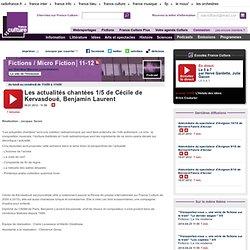 Les actualités chantées de Cécile de Kervasdoué et Benjamin Laurent 1/5 - Création Radiophonique