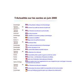 Actualités sur les sectes en juin 2000