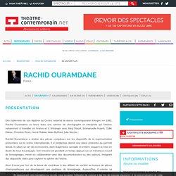En savoir plus - Rachid Ouramdane, actualités, textes, spectacles, vidéos, tous ses liens avec la scène