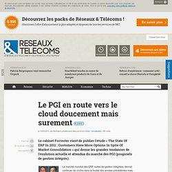 Le PGI en route vers le cloud doucement mais surement - Actualités RT Cloud / Virtualisation