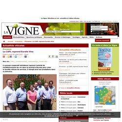 Provence : La CAPL reprend Euralis Vins