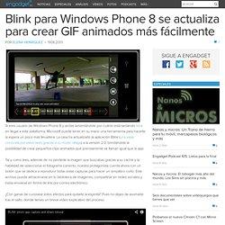 Blink para Windows Phone 8 se actualiza para crear GIF animados más fácilmente