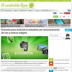 Evernote para Android se actualiza con reconocimiento de voz y nuevos widgets