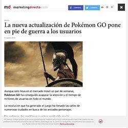 La nueva actualización de Pokémon GO pone en pie de guerra a los usuarios
