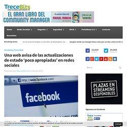 Una web avisa de las actualizaciones de estado 'poco apropiadas' en redes sociales