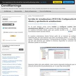 Configuración de clientes y aprobación de actualizaciones