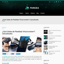 ¿Qué Gafas de Realidad Virtual existen? (actualizado)