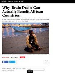 Why 'Brain Drain' Can Actually Benefit African Countries