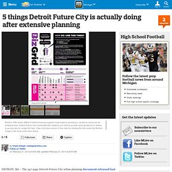 5 things Detroit Future City is actually doing after extensive planning