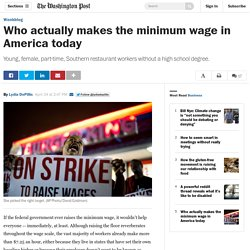 Who actually makes the minimum wage in America today