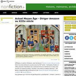 Actuel Moyen Âge - Diriger Amazon au XIIIe siècle