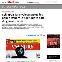 Schiappa dans Valeurs Actuelles pour défendre la politique raciste du gouvernement