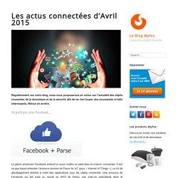 Les actus connectées d'Avril 2015
