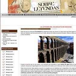 La leyenda del acueducto de Segovia