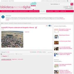 AcuérdaTIC: Proyecto colaborativo de Geografía e Historia