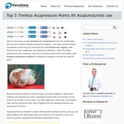 Top 5 Tinnitus Acupressure Points All Acupuncturists use