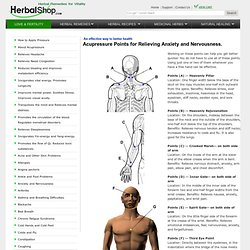 Acupressure Points for Relieving Anxiety and Nervousness