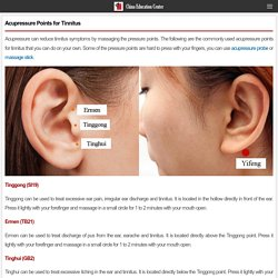 Acupressure Points for Tinnitus - China Education Center