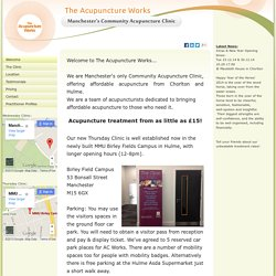 Acupuncture Clinic in Manchester - Acupuncture Works