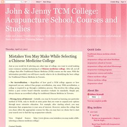 Mistakes You May Make While Selecting a Chinese Medicine College
