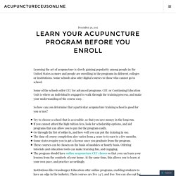 Learn Your Acupuncture Program Before You Enroll
