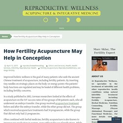 How Fertility Acupuncture May Help in Conception