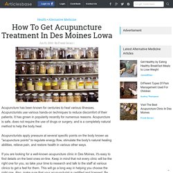 How To Get Acupuncture Treatment In Des Moines Lowa