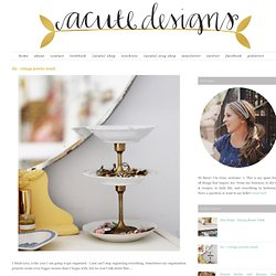 Acute Designs: diy - vintage jewelry stand
