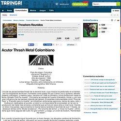 (13) Acutor Thrash Metal Colombiano