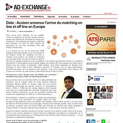 Data : Acxiom annonce l'arrive du matching on line et off line en Europe-%post_id%