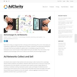 Ad Exchanges Vs. Ad Networks