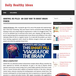 Adafinil RX Brain Pills – Ingredients, Facts & Side Effects