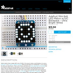 Adafruit Mini 8x8 LED Matrix w/I2C Backpack - Ultra Bright White ID: 1080 - $13.50