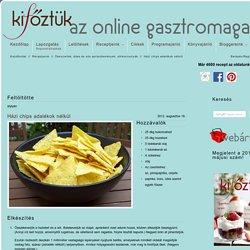 Házi chips adalékok nélkül - Kifőztük ingyenes, online gasztromagazin