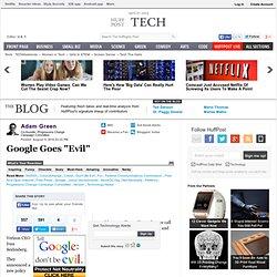 "Google Goes ""Evil"""